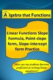 Linear Functions Practice Slope-Formula, Point-slope form, Slope-intercept form