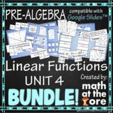 Linear Functions - Unit 4 - BUNDLE - GOOGLE Slides