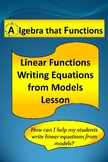 Linear Functions Writing Equations from Linear Models