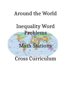 Linear Inequalities Around the World Word Problem Algebra Math Stations