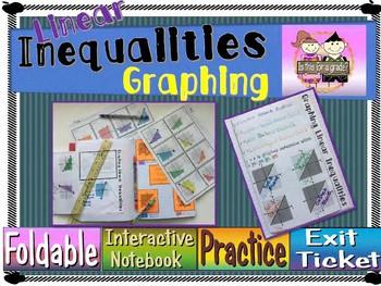 Linear Inequalities (Graphing) Foldable, INB, Practice Sheet, & Exit Ticket