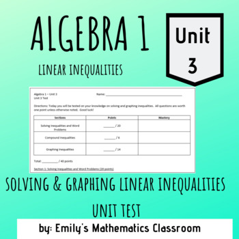 Linear Inequalities Solving and Graphing Unit Test