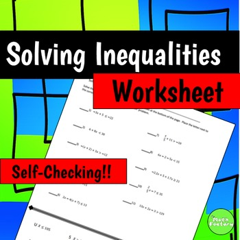 Solving Two-Step and Multi-Step Inequalities Self-Checking Worksheet
