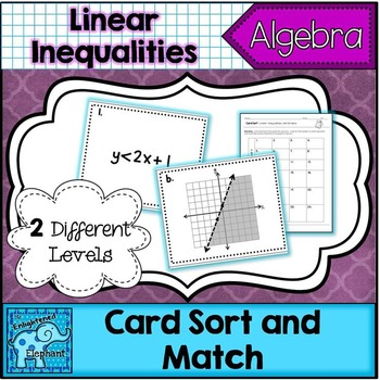 Linear Inequalities and Graphs Differentiated Card Sort Activity