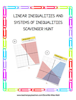 Linear Inequalities and Systems of Inequalities Scavenger Hunt