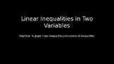 Linear Inequalities in Two Variables - PowerPoint Lesson (2.8)