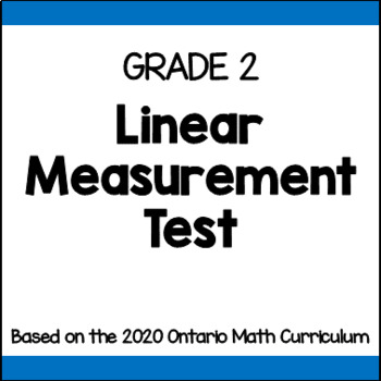 Linear Measurement Test for Grade 2 (Ontario Curriculum)