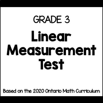 Linear Measurement Test for Grade 3 (Ontario Curriculum)