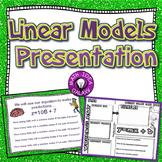 Linear Models Presentation 8th Grade