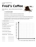 Linear Programming - Fred & Joe's Coffee Shop