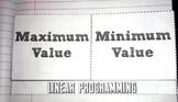 Linear Programming Maximum Minimum Values Foldable A-CED.1 - 3, A-REI.3