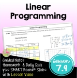 Linear Programming with Lesson Video (Unit 7)