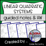 Linear Quadratic Systems of Equations Guided Notes and Homework