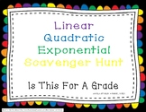 Linear, Quadratic, and Exponential Function Scavenger Hunt