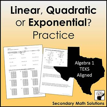Linear, Quadratic or Exponential? Practice