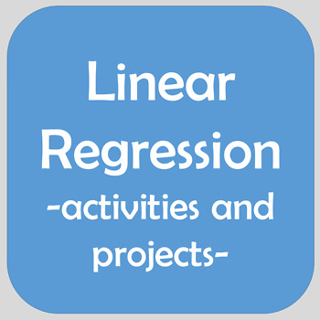 Linear Regression Bundle - Projects, Task Cards, Lesson - Line best fit and more