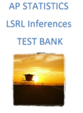 AP Statistics:  Linear Regression Inferences Test Bank