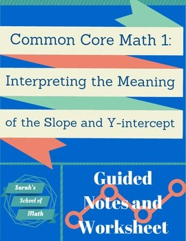 Linear Regression Interpreting the Slope and y-intercept Notes and Worksheet