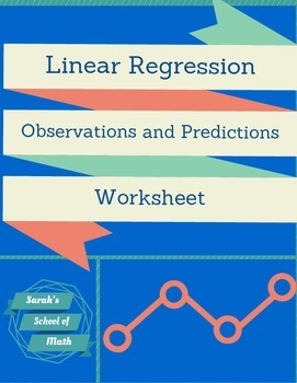 Linear Regression Observation and Prediction Worksheet