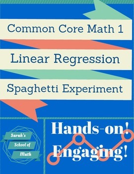 Linear Regression Spaghetti Experiment (plus correlation&meaning of slope/y-int)