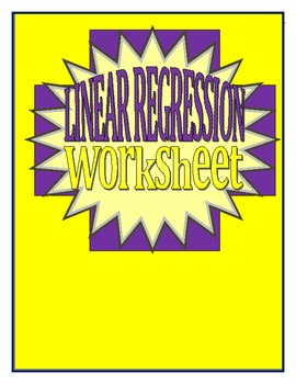 Linear Regression Worksheet