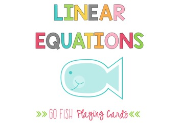 Linear Relationships Go Fish Playing Cards