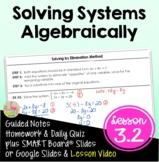 Solving Systems Algebraically (Algebra 2 - Unit 3)