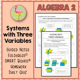 Algebra 2: Systems with Three Variables