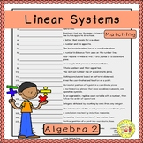 Linear Systems Matching