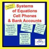 Systems of Equations: Cell Phones and Bank Accounts