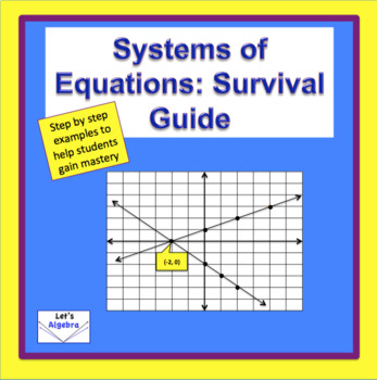 Systems of Equations: Survival Guide