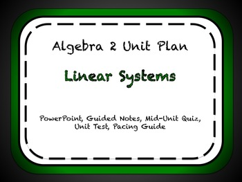 Linear Systems Unit
