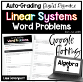 Linear Systems Word Problems- Digital Assignment for use with Google Forms