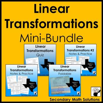 Linear Transformations Mini-Bundle (A3E)