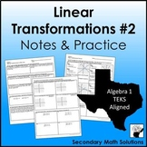 Linear Transformations Notes & Practice #2