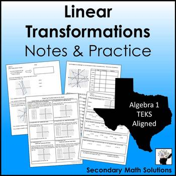 Linear Transformations Notes & Practice (A3E)