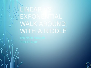 Linear Vs Exponential Functions Walk Around or Gallery Walk with a Riddle