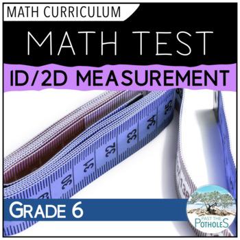 Linear and 2D Measurement Unit Test - Grade 6 Assessment