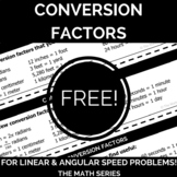 Linear and Angular Speed Conversion Factors FREEBIE!