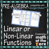 Linear or Non-Linear Functions - GOOGLE Slides