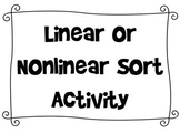 Linear or Nonlinear? Sort Activity