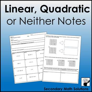Linear, Quadratic or Neither Notes