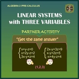 "Linear Systems with 3 Variables-Partner Activity""Get the S"