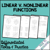 Linear v Nonlinear Functions Notes and Practice (Differentiated)