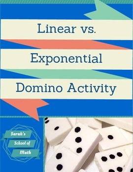 Linear Change vs. Exponential Change Domino Activity