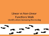 Linear vs Non-Linear Walk and Identifying Increasing/Decreasing