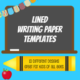 Lined Writing Paper (Templates): 10 Different Designs