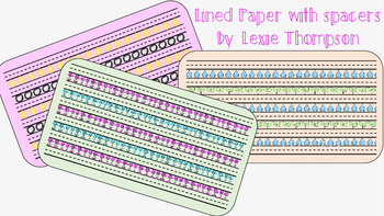 Lined Paper with Spacers!