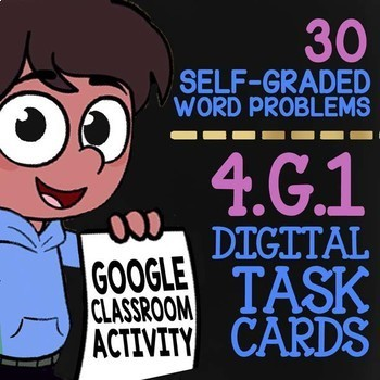 Lines & Angles Activity ★ 4th Grade Google Classroom Math ★ 4.G.1 Task Cards