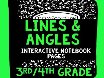 Lines & Angles Interactive Notebook